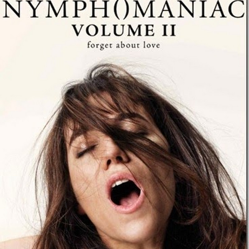 หนังอีโรติกสุดร้อนแรง 2 NYMPHOMANIAC VOLUME II