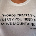 Words_Create_the_Energy_you_Need_to_Move_Mountains.JPG
