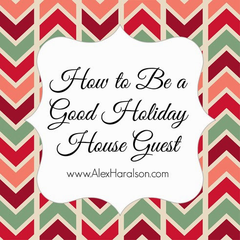 how_to_be_good_holiday_house_guest