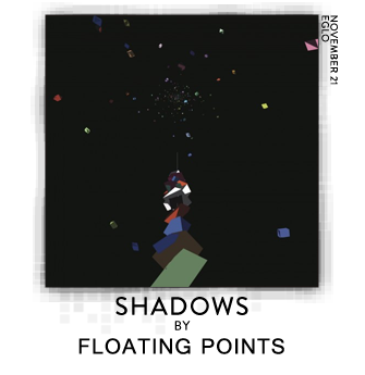 Shadows by Floating Points