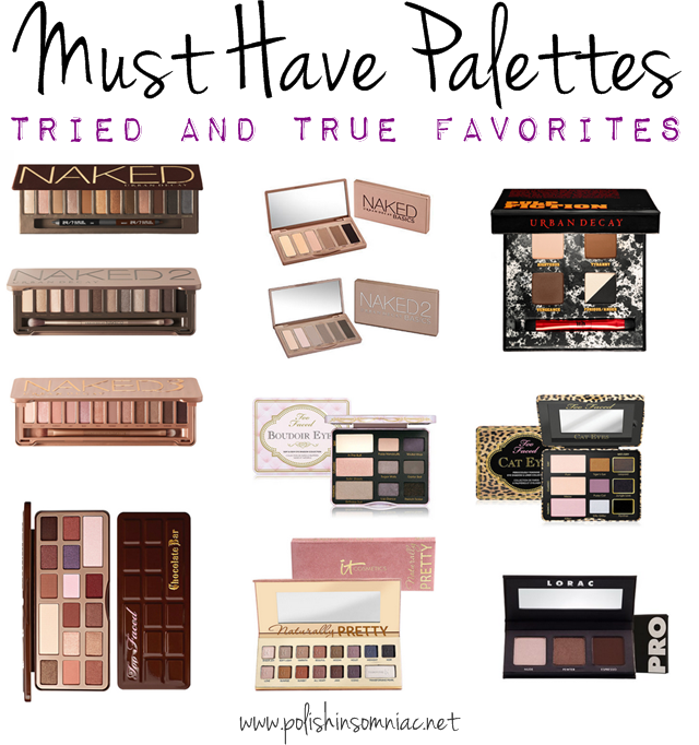 My Must Have Palettes - Tried and True Favorites