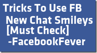 facebookfever Facebook New Chat Smileys That You Didn't Know