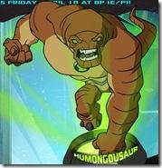 HumongoSaur Enormossauro ou Humongoussauro – Força Alienigena