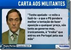 Na verdade - o PS que assinou com a troika era o único que se oponha à troika. Jul.2012