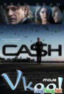 Đồng Tiền Bất Chính - Cash