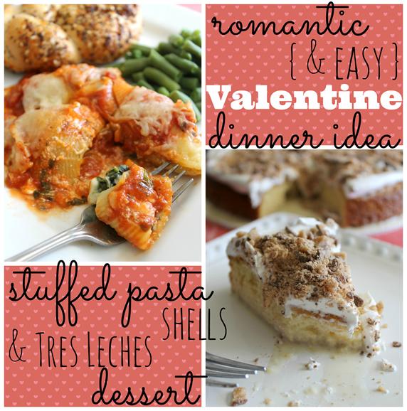 Romantic & Easy Valentine dinner idea ~ stuffed pasta shells & tres leches dessert #CBias #shop #Valentines4All