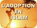 L'Adoption en Islam