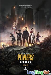 Sức Mạnh Tối Thượng:Phần 2 - Powers Us Season 2
