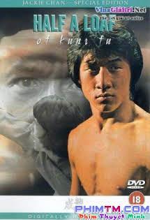 Nhất Chiêu Bán Thức Sấm Giang Hồ - Half a Loaf of Kung Fu (1978)