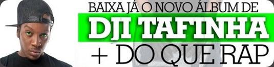 Dji-Tafinha- Do-Que-Rap-Dia-5-de-Maio-Cópia