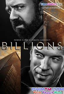 Cuộc Chơi Bạc Tỷ :Phần 1 - Billions :Phần 1 (2016) Tập 8 9 Cuối