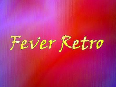 Fever Retro