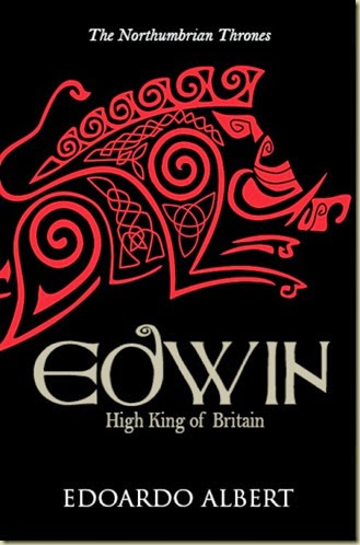 02_Edwin High King of Britain
