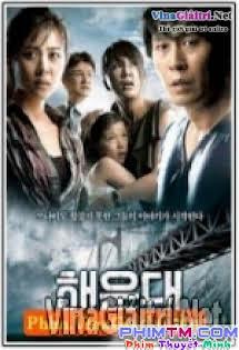 Sóng Thần Ở Haeundae - Hải Vân Đài | Haeundae | Tidal Wave | Haeundae The Deadly Tsunami Tập HD 1080p Full