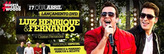 Luiz Henrique e Fernando - Lançamento do DVD no Wood's Bar em São Paulo