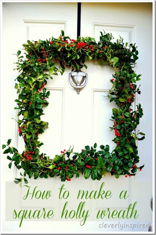 how-to-make-a-square-holly-wreath-cleverlyinspired-2-2_thumb