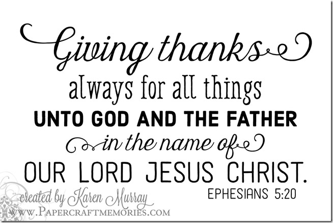 Papercraft Memories: Ephesians 5:20 WORDart by Karen