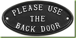 Please-Use-The-Back-Door-Sign