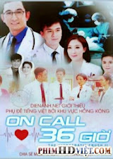 On Call 36 Giờ II