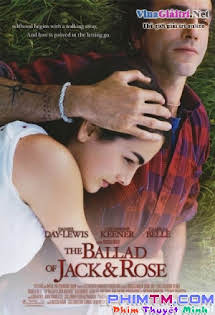Bản Ballad Của Jack Và Rose - The Ballad Of Jack And Rose Tập HD 1080p Full