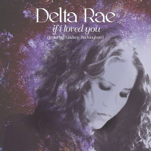 delta-rae-if-i-loved-you