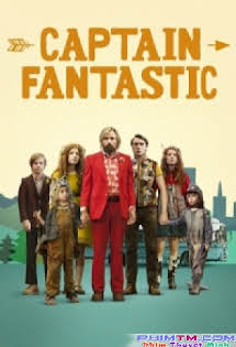 Ông Bố Bảo Thủ - Captain Fantastic Tập 1080p Full HD