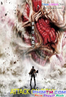 Đại Chiến Người Khổng Lồ :Phần 1 - Attack On Titan Part 1