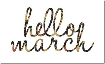 Hello March