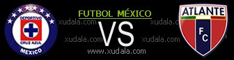 Cruz Azul vs Atlante