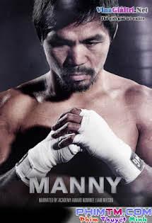 Tay Đấm Huyền Thoại - Manny Tập 1080p Full HD