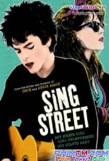 Ban Nhạc Đường Phố - Sing Street