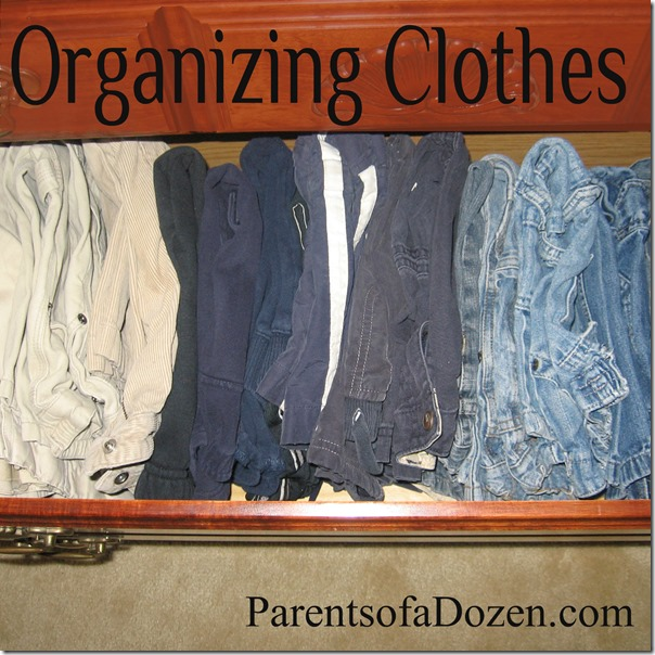 Organizing Clothes