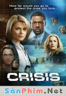 Cuộc Khủng Hoảng - Crisis Season 1
