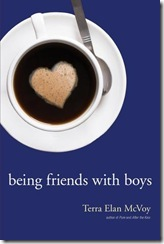 book cover for Being Friends With Boys by Terra Elan McVoy