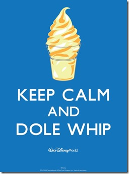 keep calm dole whip