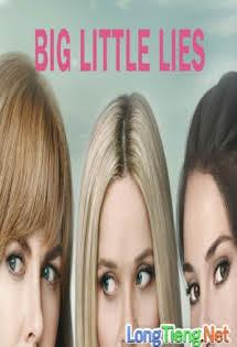 Những Lời Nói Dối Tai Hại :Phần 1 - Big Little Lies :Season :Season :Season 1