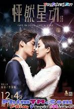 Phanh Nhiên Tinh Động - Fall In Love Like A Star