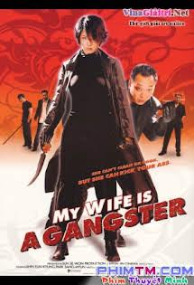 Vợ Tôi Là Găng Tơ - My Wife Is a Gangster Tập HD 1080p Full