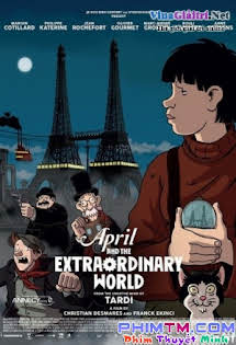 April Và Thế Giới Lạ Thường - April And The Extraordinary World Tập 1080p Full HD