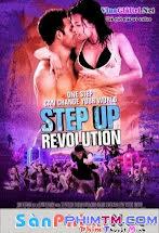Step Up Revolution -  Step Up 4 - Vũ Điệu Đường Phố: Cuộc Cách Mạng