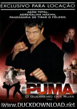 Baixar Filme Puma - O guerreiro Das Ruas DVDRip Dublado
