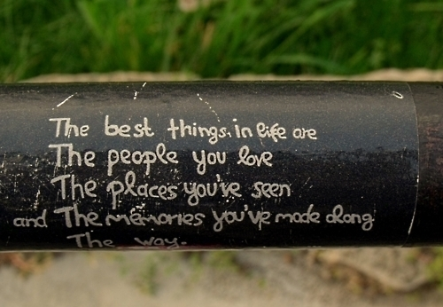 the_best_things_in_life_are_the_people_you_love_the_places_youve_seen_and_the_memories_youve_made_along_the_way_quote
