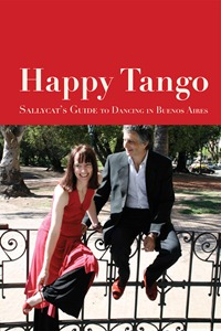 Happy Tango: Sallycat's Guide to Dancing in Buenos Aires by Sally Blake
