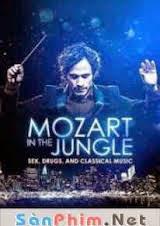 Mozart Trong Rừng Rậm :Phần 1