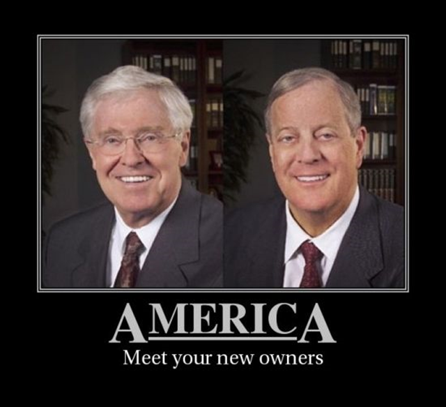 Internet meme image showing Charles and David Koch. The caption reads, 'America: Meet your new owners'. The Kochs and other big polluters have been spending heavily to fight incentives for renewable energy. Photo: unknown