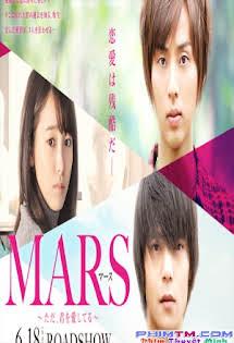 Chỉ Là Anh Yêu Em - Mars: Tada, Kimi wo Aishiteru The Movie
