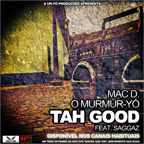 Mac D. O Murmur-Yó - Tah Good [Capa] 2