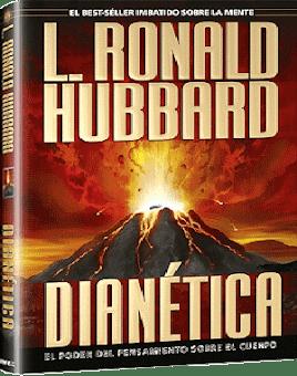 DIANÉTICA, L. Ronald Hubbard [ Libro ] – El poder del pensamiento sobre el cuerpo. Tecnología de curación espiritual