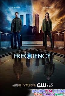 Tần Số :Phần 1 - Frequency Season 1 Tập 9 10 Cuối