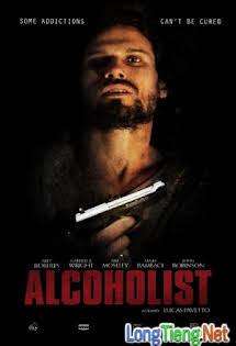 Tội Ác Kẻ Nát Rượu - Alcoholist Tập HD 1080p Full